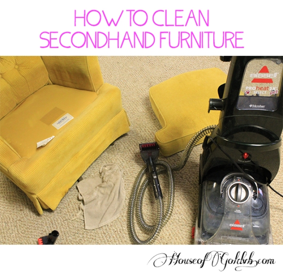 How To Clean Secondhand Furniture_HouseofGold