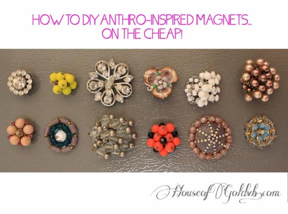 DIY Anthro Magnets_HouseofGold